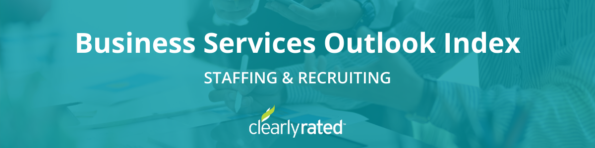 Business Services Outlook Index - Staffing and Recruiting